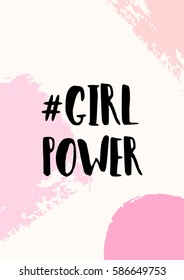 Girl Power - inspirational quote poster design. Hand lettered text in black on abstract brush strokes background in pastel colors.