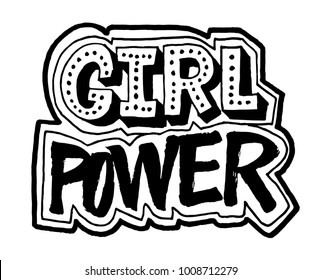 Girl Power lettering. Hand drawn brush calligraphy ink. Black on white motivation quote. Activist logo.