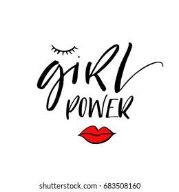 Girl power phrase. Motivational quote. Ink illustration. Modern brush calligraphy. Isolated on white background.