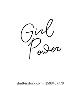 Girl power quote feminist lettering. Calligraphy inspiration graphic design typography element. Hand written card. Simple vector sign Protest patriarchy sexism misogyny female