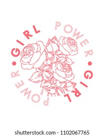 Girl Power slogan with roses in pink color, in vector, for fashion and other uses.