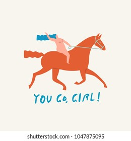 Girl riding a red horse funny illustration in vector with text quote you go girl. Women power consent.