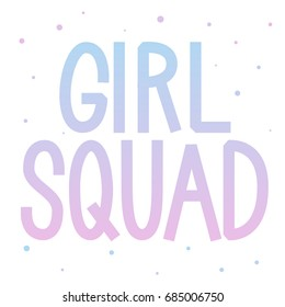 Girl Squad Images Stock Photos Vectors Shutterstock