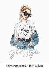 girl style slogan with fashion girl in sunglasses illustration