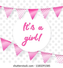 Its a girl. Vector greeting card for baby shower with pink garland