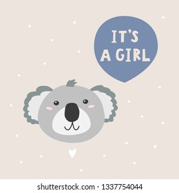 It's a girl vector illustration. Cartoon character coala bear and handwritten phrase.
