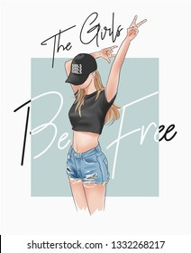 the girls be free slogan with girl illustration