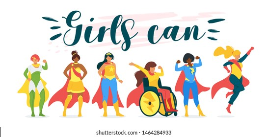 Girls can motivational, inspiring quote poster. Group of superheroines, superhuman females cartoon characters illustration. Feminism, girl power movement banner, inspirational phrase