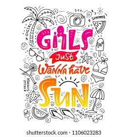 Girls just wanna have sun. Design print for summertime. Tropic beach lettering. Summer time brush calligraphy. Typography for girls on the beach. Sun and flip flops. For t-shirts, bags, poster, cards