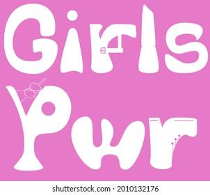 Les filles donnent du texte drôle avec des chaussures, du rouge à lèvres et des silhouettes de cocktail. Les filles pwr dans des trucs vraiment vilains et de couleur rose. Toutes les filles sont puissantes