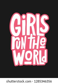 Girls run the world vector hand lettering isolated on black background. Handwritten design elements. Hand drawn clipart. Isolated typography print for card, poster, flyer.