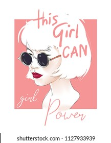 girly slogan with girl in sunglasses illustration