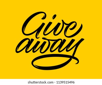 give away, handwritten text, calligraphy, lettering on yellow background
