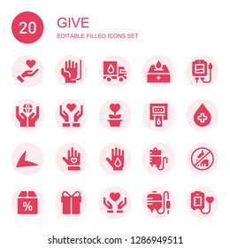 give icon set. Collection of 20 filled give icons included Give love, Blood donation, Donation, Blood transfusion, Charity, Live drive, Voluntary, Ngo, Offer, Present, Donate