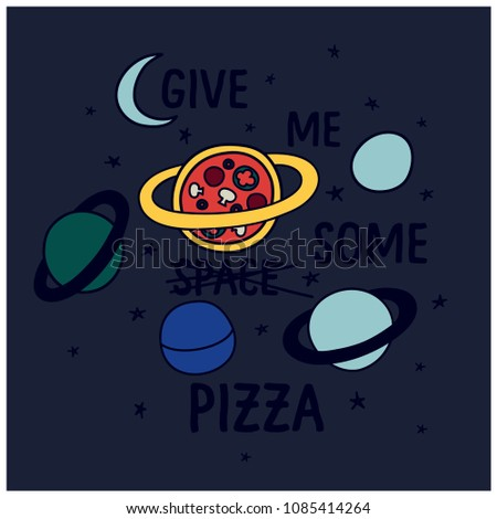 Give Me Some Pizza Typography Space Tshirt Stock Vector Royalty
