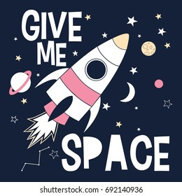 give me space slogan and spaceship illustration vector.
