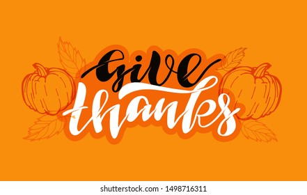 Give thanks - Happy ThanksGiving Day - cute hand drawn doodle lettering template poster banner art