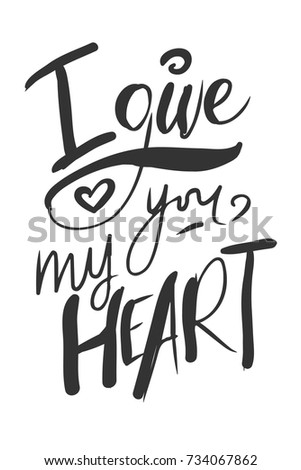 Give You My Heart Motivational Quotes Stock Vector Royalty Free