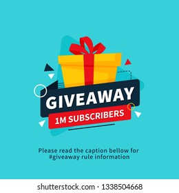 Giveaway 1m subscribers poster template design for social media post or website banner. Gift box vector illustration with modern typography text style.