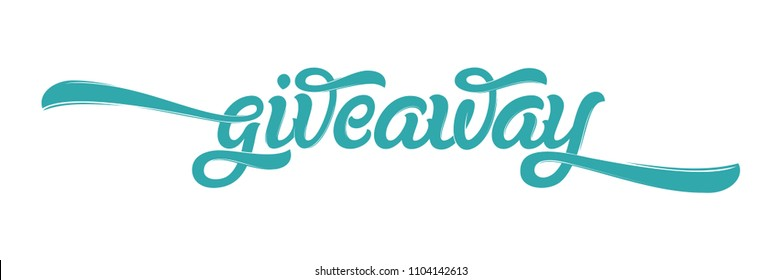 Giveaway Banner Card with Lettering for social media. Modern brush calligraphy. Hand drawn lettering. Vector illustration for banners, ad, print design, poster. EPS10.