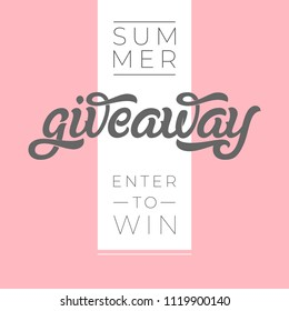 GIVEAWAY banner for contests in social media. Modern brush calligraphy. Used for banners, posters, advertisements, competitions, announcements of winners. Vector illustration. EPS10.