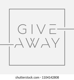 Giveaway banner with minimal typography for contests in social media. Vector illustration with graphic lines on isolated background. Template for banners, ad, print poster. Vector editable template.