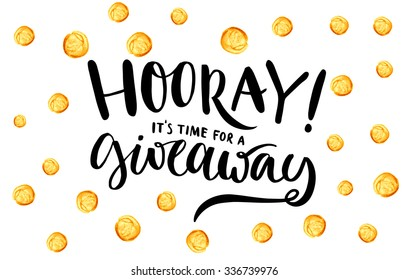 Giveaway banner for social media contests and special offer. Vector hand lettering at gold dots confetti background. Modern calligraphy style.