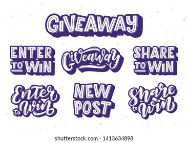 Giveaway hand drawn lettering set. Motivational text. Greetings for logotype, badge, icon, card, postcard, logo, banner, tag. Vector illustration.