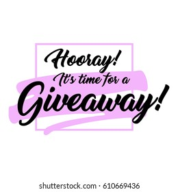 Giveaway handwritten in black brush ink lettering text, enter to win design elements, vector banner for social media contest, calligraphy style