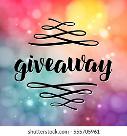 Giveaway lettering for promotion in social media with swashes on blurred background with lights. Free gift raffle, win a freebies. Vector advertising.