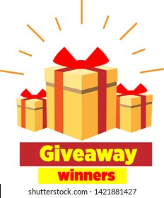 Giveaway poster, gift box icon, winner vector illustration, social media post, surprise gifts infographic, website banner, special give away package, loyalty program reward vector, subscribers win