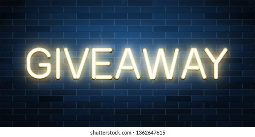 Giveaway shiny neon text composition, vector illustration