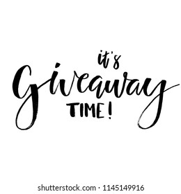 It's Giveaway Time Lettering text. Typography for promotion in social media isolated on white background. Free gift raffle, win a freebies. Vector advertising.