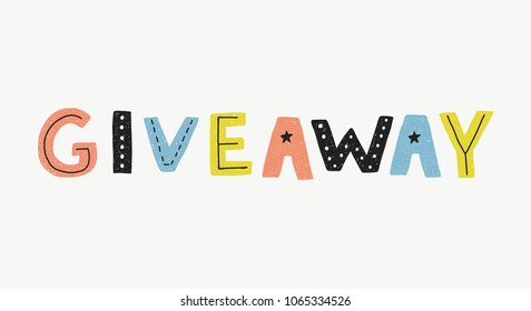 Giveaway vector banner template. Sales poster. Typographic print card for media.
