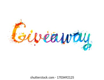 Giveaway. Vector inscription of calligraphic splash paint letters