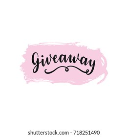 Giveaway winner award illustration, card for promotional products. Vector handlettering banner, print.