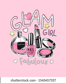 glam girl slogan with cartoon cosmetic illustration on pink background