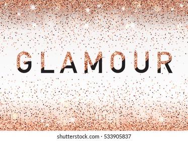 Glamour invitation card, fashion show, Vip. Rose Gold glitter background. Vector illustration