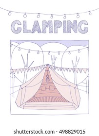 Glamping cute, hand drawn illustration.