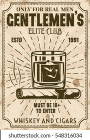 Glass of whiskey with ice cubes and cigar vintage poster for advertising institution or event. Gentlemen elite club vector illustration with layered textures and sample text