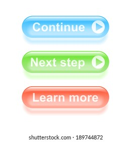Glassy continue buttons. Vector illustration.