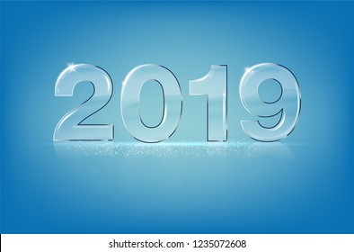 Glassy shiny transparent numbers 2019 on blue background - new year card with copy space for your text. Vector illustration.