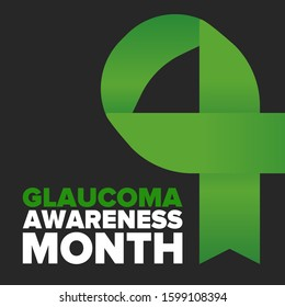 Glaucoma Awareness Month. Celebrate annual in January. Vision problems. Save your eyes. Prevention and protection. Green ribbon. Medical healthcare concept. Poster, banner and background. Vector
