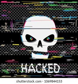 Glitch hack skull with hacked text message on dark black background. Computer crime hacker attack illustration