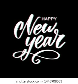 Glitch Happy New Year abstract lettering, typography with distortion effect, bug, error, random horizontal monochrome lines for design concepts, wallpapers, presentations, prints. Vector illustration.