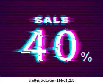 Glitched Sale up to 40% off. Distorted Glitch Style Modern Background. Glow Design for Graphic Design - Banner, Poster, Flyer, Brochure, Card. Vector Illustration.