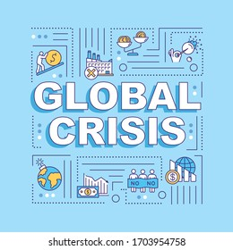 Global crisis word concepts banner. Financial, natural, social, political emergency infographics with linear icons on blue background. Isolated typography. Vector outline RGB color illustration