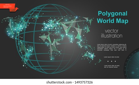 Global geography and cartography template with globe and modern polygonal digital world map on dark background vector illustration