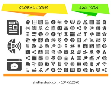 global icon set. 120 filled global icons.  Simple modern icons about  - Newspaper, Browser, Global, Eco, Border, Share, Worldwide, Location, Peace, Network, Grid, Database, Mailbox