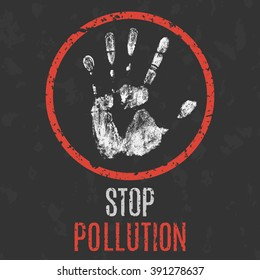 Global social problems. Stop pollution sign. Vector illustration